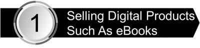 Selling Digital Products Such As eBooks